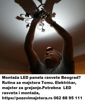 Montaža LED panela rasvete Beograd