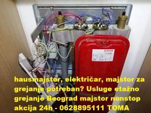 Usluge etažno grejanje Beograd majstor nonstop